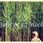 104 Wochen – 1 Jahr & 52 Wochen